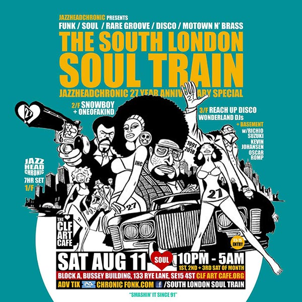 The South London Soul Train at Bussey Building on Sat 11th August 2018 Flyer