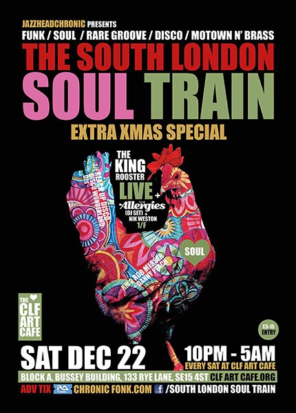 The South London Soul Train at Bussey Building on Sat 22nd December 2018 Flyer