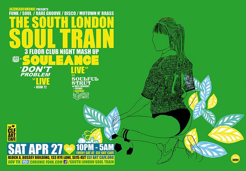 The South London Soul Train at CLF Art Cafe on Sat 27th April 2019 Flyer