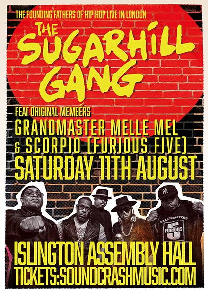 The Sugarhill Gang at Islington Assembly Hall on Sat 11th August 2018 Flyer