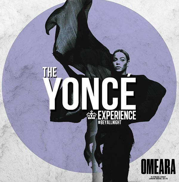 The Yoncé Experience at Omeara on Fri 17th August 2018 Flyer