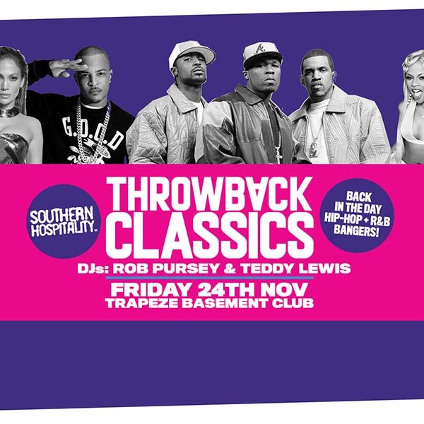 Throwback Classics! at Finsbury Park on Friday 24th November 2017 Flyer