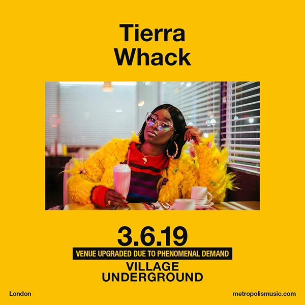 Tierra Whack at Village Underground on Monday 3rd June 2019 Flyer