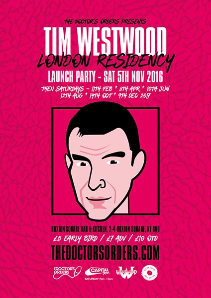 Tim Westwood at Hoxton Square Bar & Kitchen on Sat 10th June 2017 Flyer