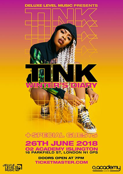 Tink at Islington Academy on Tuesday 26th June 2018 Flyer