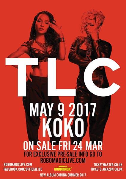 TLC at KOKO on Tue 9th May 2017 Flyer