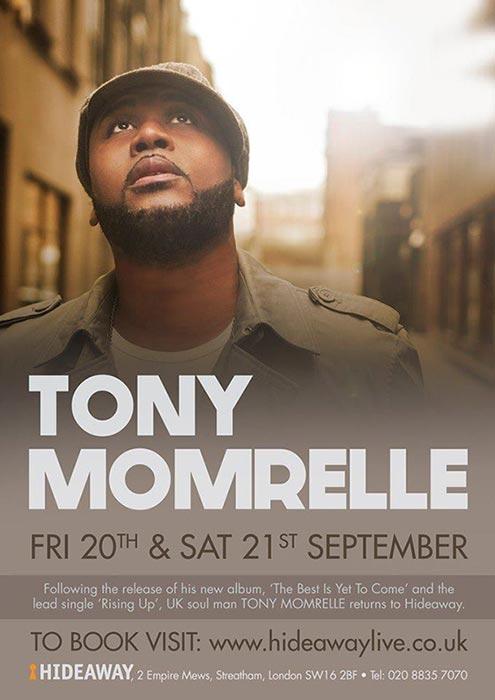 Tony Momrelle at Hideaway on Sat 21st September 2019 Flyer