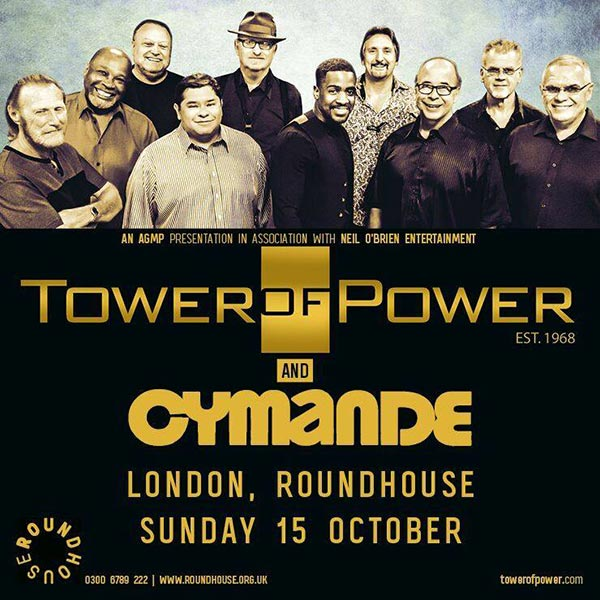 Tower of Power + Cymande at The Roundhouse on Sun 15th October 2017 Flyer
