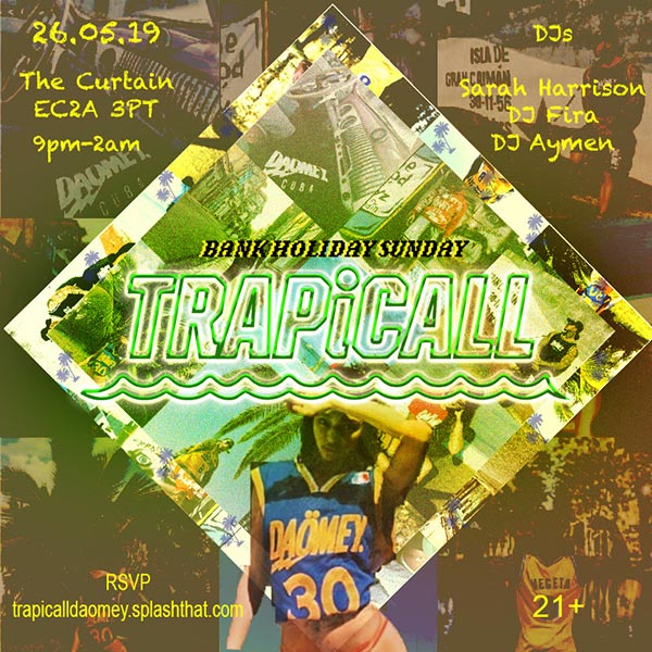 TRAPiCALL at The Curtain on Sunday 26th May 2019 Flyer