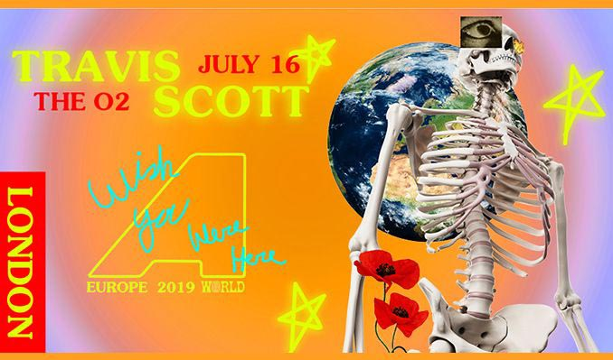 Travis Scott at The o2 on Tue 16th July 2019 Flyer
