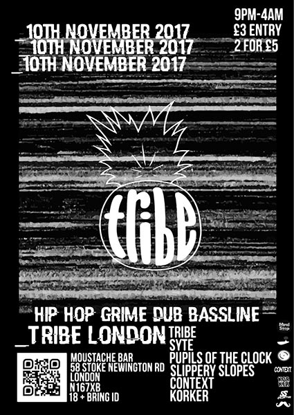 TRIBE London at Finsbury Park on Friday 10th November 2017 Flyer