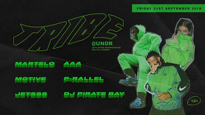 TRIBE at Undr on Fri 21st September 2018 Flyer