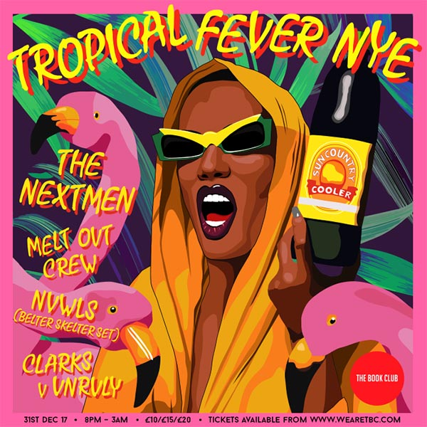 Tropical Fever NYE  at Book Club on Sunday 31st December 2017 Flyer