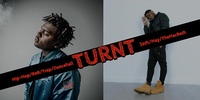 Turnt at The Macbeth on Sun 26th May 2019 Flyer