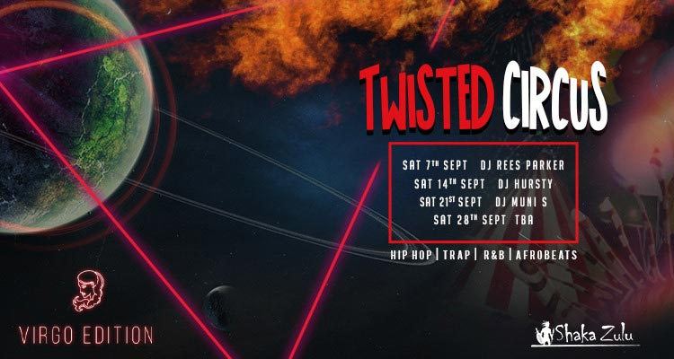 Twisted Circus at Shaka Zulu on Sat 14th September 2019 Flyer