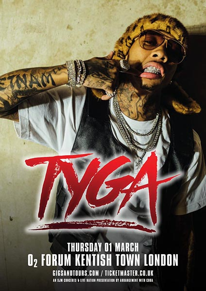Tyga at The Forum on Thursday 1st March 2018 Flyer