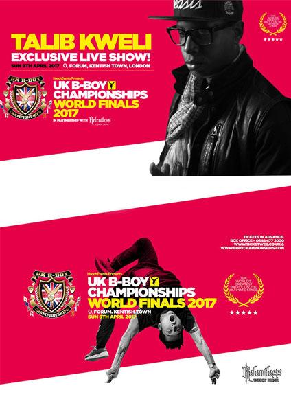 UK B-Boy Championship World Finals w/ Talib Kweli at Brixton Academy on Sunday 9th April 2017 Flyer