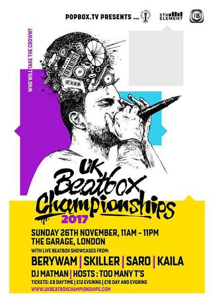 2017 UK Beatbox Championships at Finsbury Park on Sunday 26th November 2017 Flyer