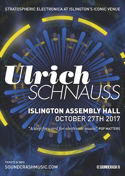 Ulrich Schnauss at Islington Assembly Hall on Fri 27th October 2017 Flyer