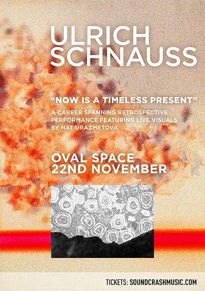 Ulrich Schnauss at Oval Space on Thu 22nd November 2018 Flyer