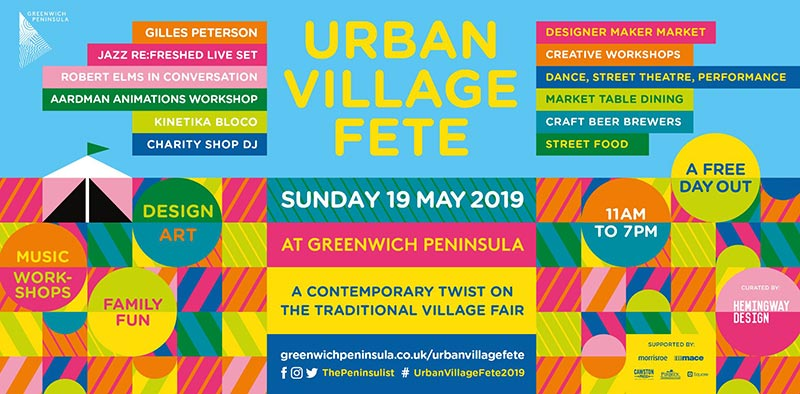 Urban Village Fete at Greenwich Peninsula on Sun 19th May 2019 Flyer