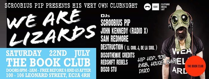 Scroobius Pips Birthday Party at Book Club on Sat 22nd July 2017 Flyer