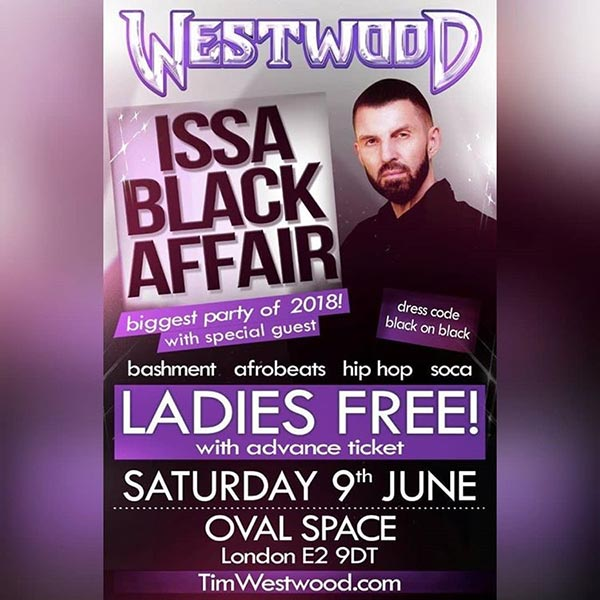 Tim Westwood at Oval Space on Saturday 9th June 2018 Flyer