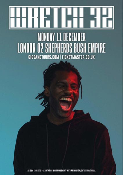Wretch 32 at Finsbury Park on Monday 11th December 2017 Flyer