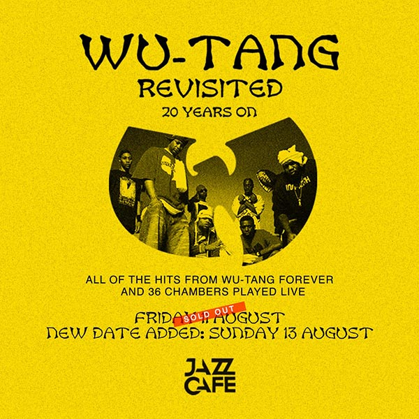 Wu-Tang Revisited at Jazz Cafe on Sun 13th August 2017 Flyer