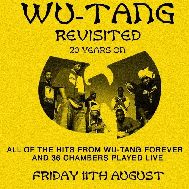 Wu-Tang Revisited at Jazz Cafe on Fri 11th August 2017 Flyer