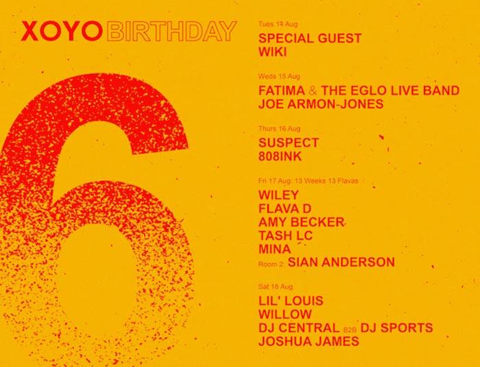 XOYO 6th Birthday at XOYO on Thu 16th August 2018 Flyer