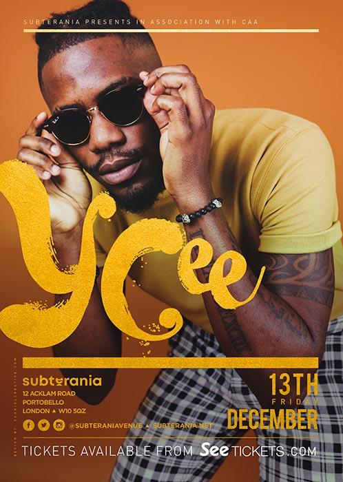 YCee at Subterania on Fri 13th December 2019 Flyer