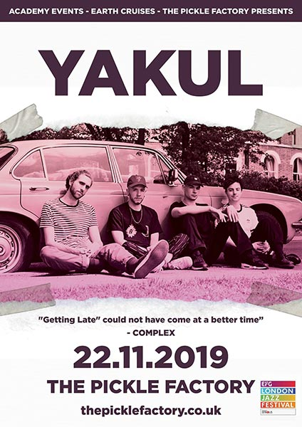 Yakul at Pickle Factory on Fri 22nd November 2019 Flyer