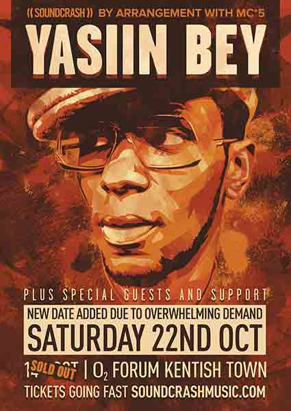 Yasiin Bey + Hypnotic Brass Ensemble at The Forum on Saturday 22nd October 2016 Flyer