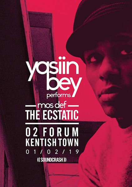 Yasiin Bey  at The Forum on Friday 1st February 2019 Flyer