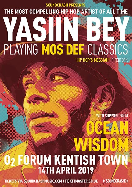 Yasiin Bey at The Forum on Sun 14th April 2019 Flyer