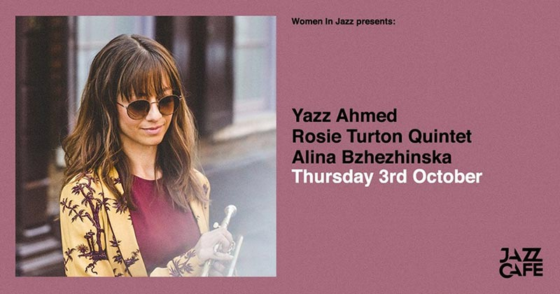 Yazz Ahmed at Jazz Cafe on Thu 3rd October 2019 Flyer