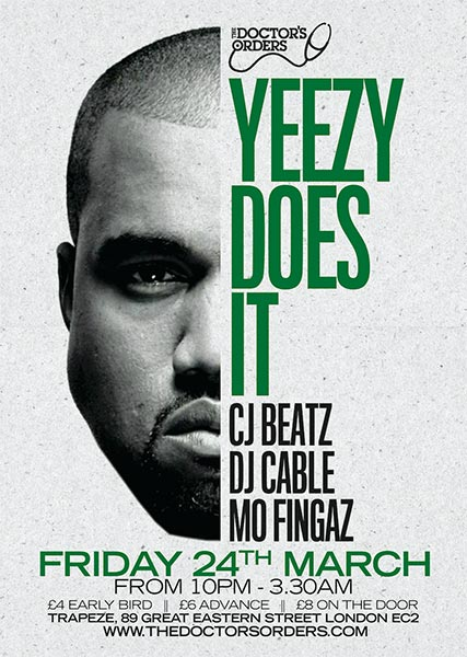 Yeezy Does It at Brixton Academy on Friday 24th March 2017 Flyer