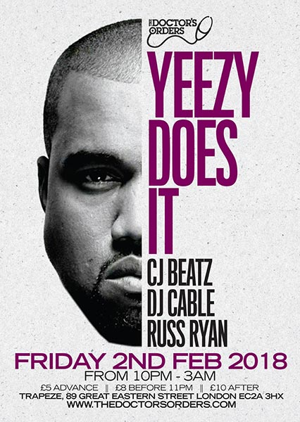 Yeezy Does It at Trapeze on Friday 2nd February 2018 Flyer