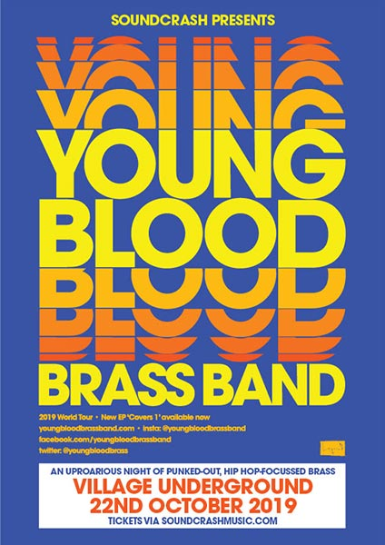 Youngblood Brass Band at Village Underground on Tue 22nd October 2019 Flyer