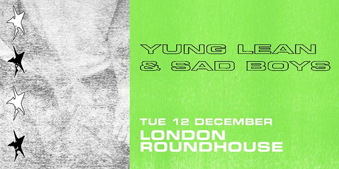 Yung Lean & Sad Boys at The Roundhouse on Tue 12th December 2017 Flyer