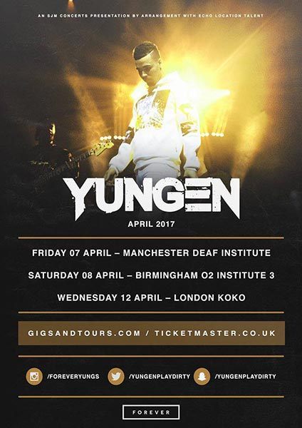 Yungen at Islington Assembly Hall on Wednesday 12th April 2017 Flyer