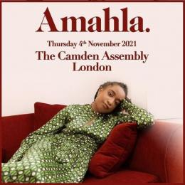 Amahla at Camden Assembly on Thursday 4th November 2021