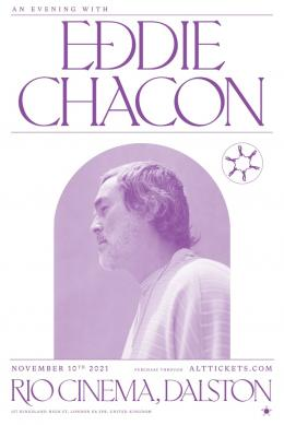 An Evening with Eddie Chacon at Rio Cinema on Wednesday 10th November 2021