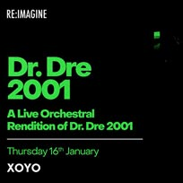An Orchestral Rendition of Dr Dre 2001 at XOYO on Thursday 16th January 2020