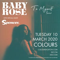 Baby Rose at Colours Hoxton on Tuesday 10th March 2020