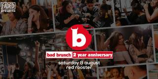 Bad Brunch - 2 Year Anniversary at Red Rooster Shoreditch on Saturday 8th August 2020