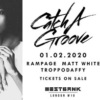 Catch A Groove at Westbank on Saturday 1st February 2020