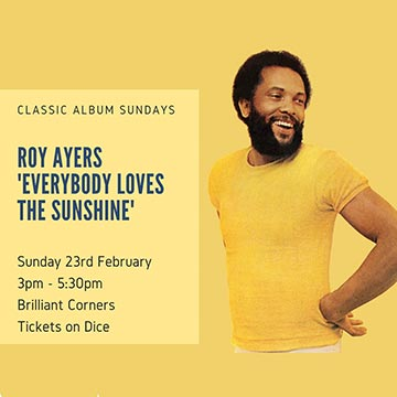 Roy Ayers Everybody Loves the Sunshine at Brilliant Corners on Sunday 23rd February 2020