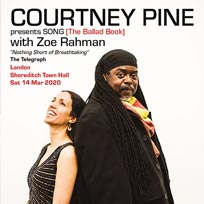Courtney Pine + Zoe Rahman at Shoreditch Town Hall on Saturday 14th March 2020